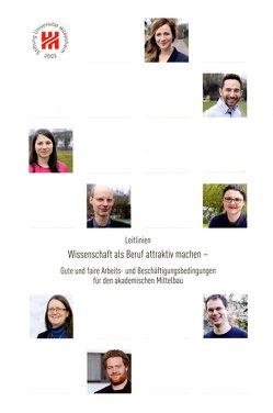 Leitlinien- Wissenschaft als Beruf attraktiv machen von Friedrich,  Wolfgang-Uwe, Jobst,  Johanna