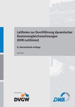 Leitlinien zur Durchführung dynamischer Kostenvergleichsrechnungen
