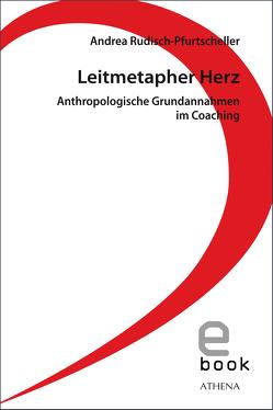 Leitmetapher Herz von Rudisch-Pfurtscheller,  Andrea