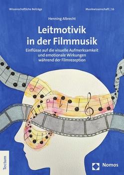 Leitmotivik in der Filmmusik von Albrecht,  Henning