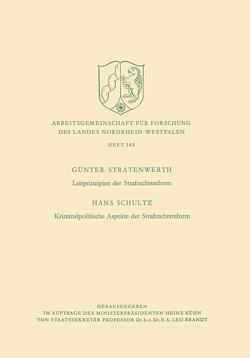 Leitprinzipien der Strafrechtsreform / Kriminalpolitische Aspekte der Strafrechtsreform von Stratenwerth,  Hans