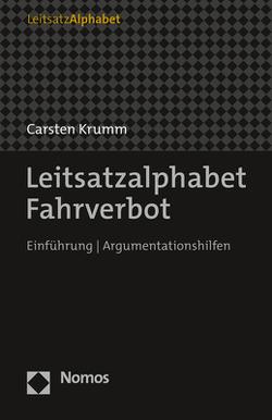 Leitsatzalphabet Fahrverbot von Krumm,  Carsten