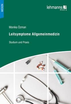 Leitsymptome Allgemeinmedizin von Özman,  Monika