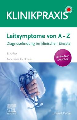 Leitsymptome von A – Z von Hehlmann,  Annemarie
