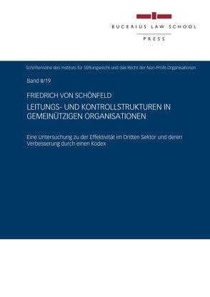Leitungs- und Kontrollstrukturen in gemeinnützigen Organisationen von von Schönfeld,  Friedrich