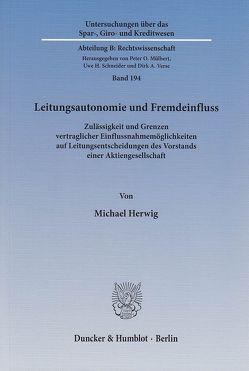 Leitungsautonomie und Fremdeinfluss. von Herwig,  Michael