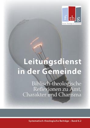 Leitungsdienst in der Gemeinde von Marcel,  Locher, Plüss,  Jean Daniel, Raske,  Michael
