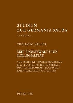 Leitungsgewalt und Kollegialität von Krüger,  Thomas M