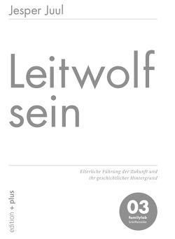 Leitwolf sein von Juul,  Jesper, Voelchert,  Mathias