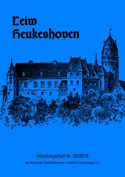 Leiw Heukeshoven. Mitteilungsblatt Nr. 58/2018 des Bergischen Geschichtsvereins – Abteilung Hückeswagen e.V.