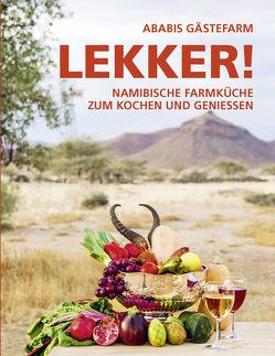 LEKKER! von Henning-Lohmann,  Ria, Schulze Neuhoff,  Kathrin