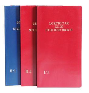 Lektionar zum Stundenbuch I/3 Die Feier des Stundengebetes – Lektionar. Erste Jahresreihe