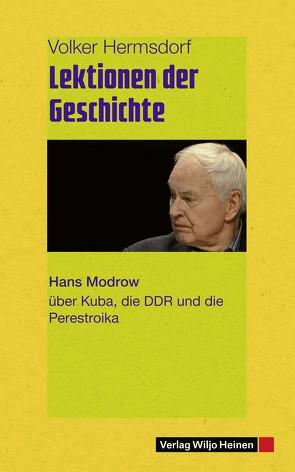 Lektionen der Geschichte von Hermsdorf,  Volker, Modrow,  Hans