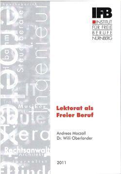 Lektorat als Freier Beruf von Moczall,  Andreas, Oberlander,  Willi