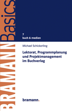 Lektorat, Programmplanung und Projektmanagement im Buchverlag von Schickerling,  Michael