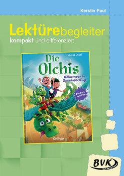 Lektürebegleiter – kompakt und differenziert: Die Olchis – Willkommen in Schmuddelfing von Paul,  Kerstin