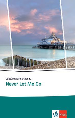Lektürewortschatz zu Never Let Me Go
