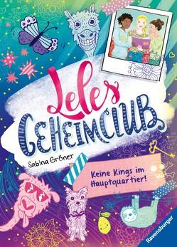 Leles Geheimclub, Band 1: Keine Kings im Hauptquartier von Gröner,  Sabina, Hamann,  Meike