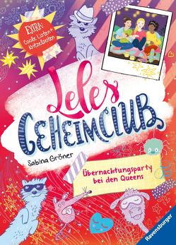 Leles Geheimclub, Band 2: Übernachtungsparty bei den Queens von Gröner,  Sabina, Hamann,  Meike
