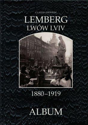 Lemberg 1880-1919 von Lunzer,  Christian, Seemann,  Helfried