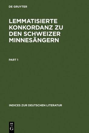 Lemmatisierte Konkordanz zu den Schweizer Minnesängern von Janssen,  Olga
