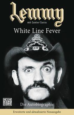 Lemmy – White Line Fever von Garza,  Janiss, Ilse,  Klaas, Kilmister,  Lemmy