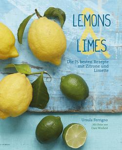 Lemons & Limes von Ferrigno,  Ursula, Schomann,  Manuela