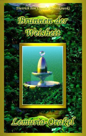 LEMURIA-ORAKEL Brunnen der Weisheit von von Oppeln-Bronikowski,  Dietrich