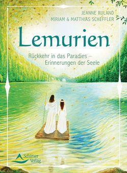 Lemurien von Ruland,  Jeanne, Scheffler,  Matthias, Scheffler,  Miriam