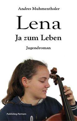 Lena von Muhmenthaler,  Andres