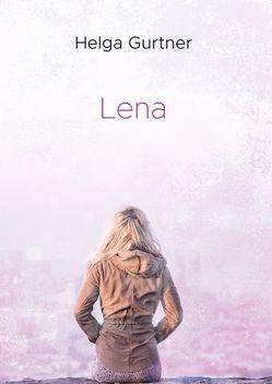 Lena von Gurtner,  Helga