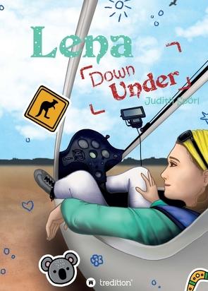 Lena Down Under von Goedhart,  Doreen, Spörl,  Judith, Turlach,  Kim
