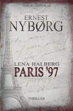 Lena Halberg – Paris '97 von Nyborg,  Ernest