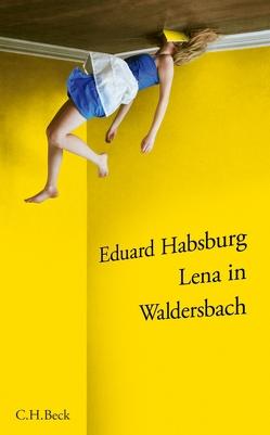 Lena in Waldersbach von Habsburg,  Eduard