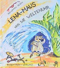 Lena-Maus von Klein,  Benjamin, Mansmann,  Maria