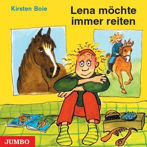 Lena möchte immer reiten von Boie,  Kirsten