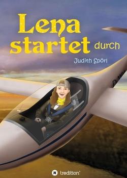 Lena startet durch von Goedhart,  Doreen, Spörl,  Judith