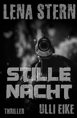 Lena Stern / Lena Stern: Stille Nacht von Eike,  Ulli