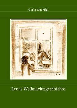Lenas Weihnachtsgeschichte von Doerffel,  Carla, Doerffel,  Wolfram