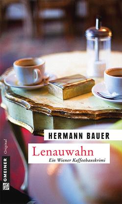 Lenauwahn von Bauer,  Hermann