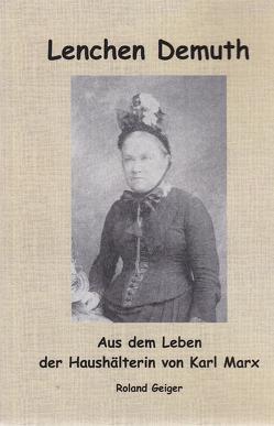 Lenchen Demuth von Geiger,  Roland