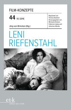 Leni Riefenstahl von Koebner,  Thomas, Krützen,  Michaela, Liptay,  Fabienne, von Brincken,  Jörg, Wende,  Johannes