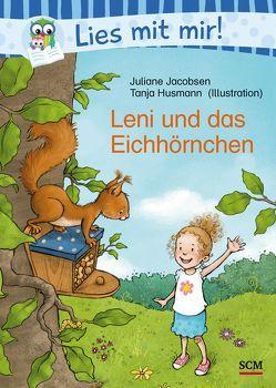 Leni und das Eichhörnchen von Husmann,  Tanja, Jacobsen,  Juliane