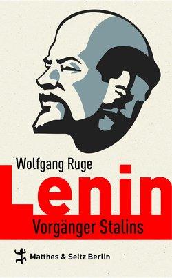 Lenin von Hedeler,  Wladislaw, Ruge,  Eugen, Ruge,  Wolfgang