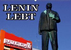LENIN LEBT (Wandkalender 2018 DIN A2 quer) von von Loewis of Menar,  Henning
