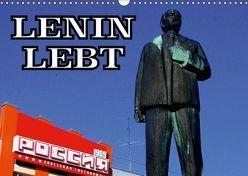 LENIN LEBT (Wandkalender 2018 DIN A3 quer) von von Loewis of Menar,  Henning