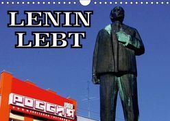 LENIN LEBT (Wandkalender 2018 DIN A4 quer) von von Loewis of Menar,  Henning