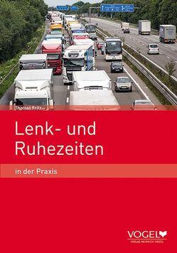 Lenk- und Ruhezeiten von Fritz,  Thomas
