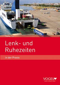 Lenk- und Ruhezeiten in der Praxis von Fritz,  Thomas