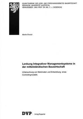 Lenkung Integrativer Managementsysteme in der mittelständischen Bauwirtschaft von Ponick,  Martin